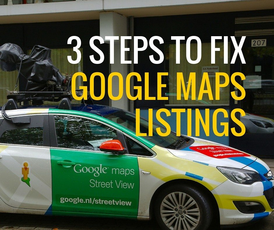 3 steps to fix google maps listings