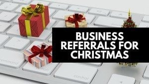 business referrals for christmas