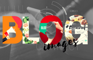 How Blog Images Affect your Business