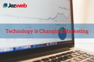 How Digital Technology Is Changing Marketing