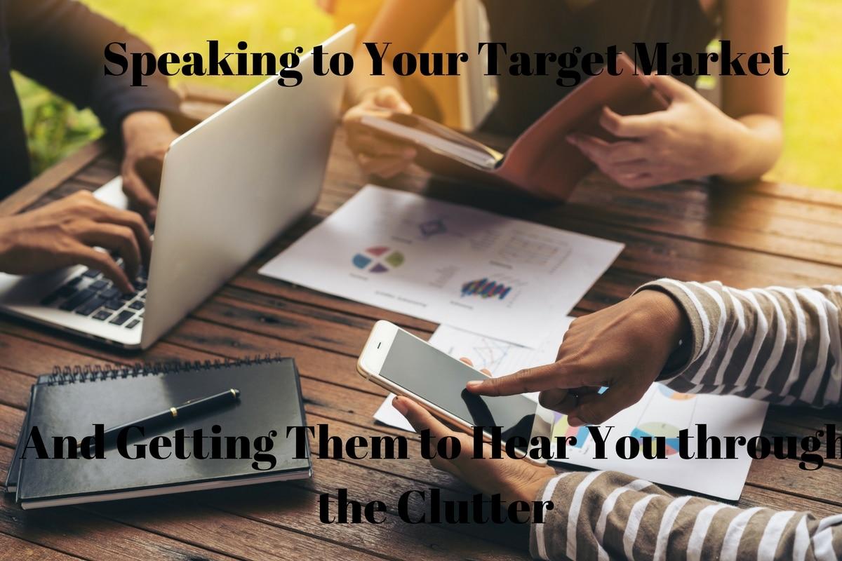 speaking to your target market