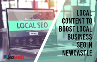Local Content to Boost Local Business SEO in Newcastle