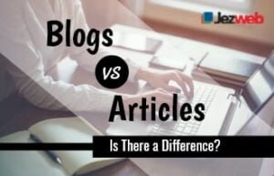 Blogs vs. Articles: Is There a Difference?