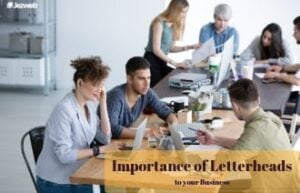 Importance of Letterheads to Your Business