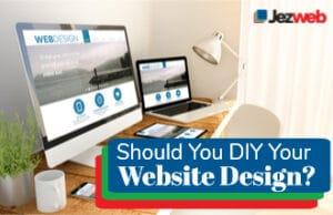 Should You DIY Your Website Design?
