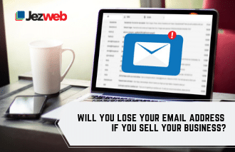 Will You Lose Your Email Address If You Sell Your Business