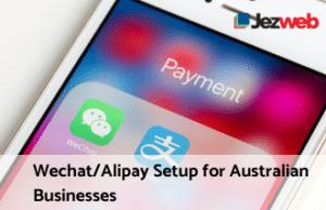 Wechat/Alipay Setup for Australian Businesses