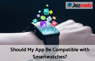 Should My App Be Compatible with Smartwatches?