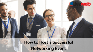 How to Host a Successful Networking Event