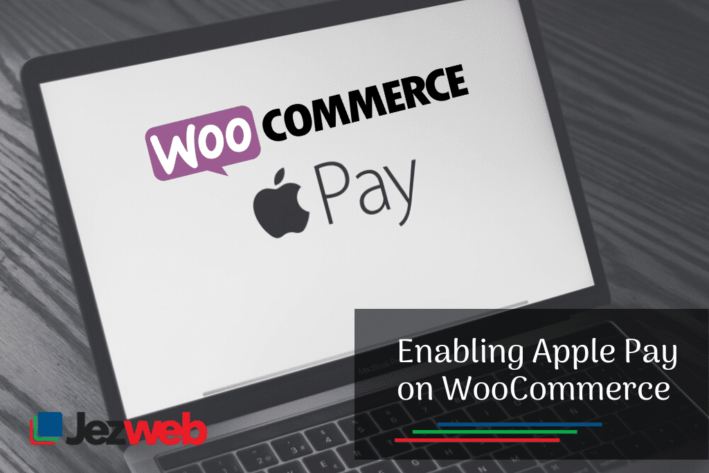 How Apple Pay for WooCommerce Works -