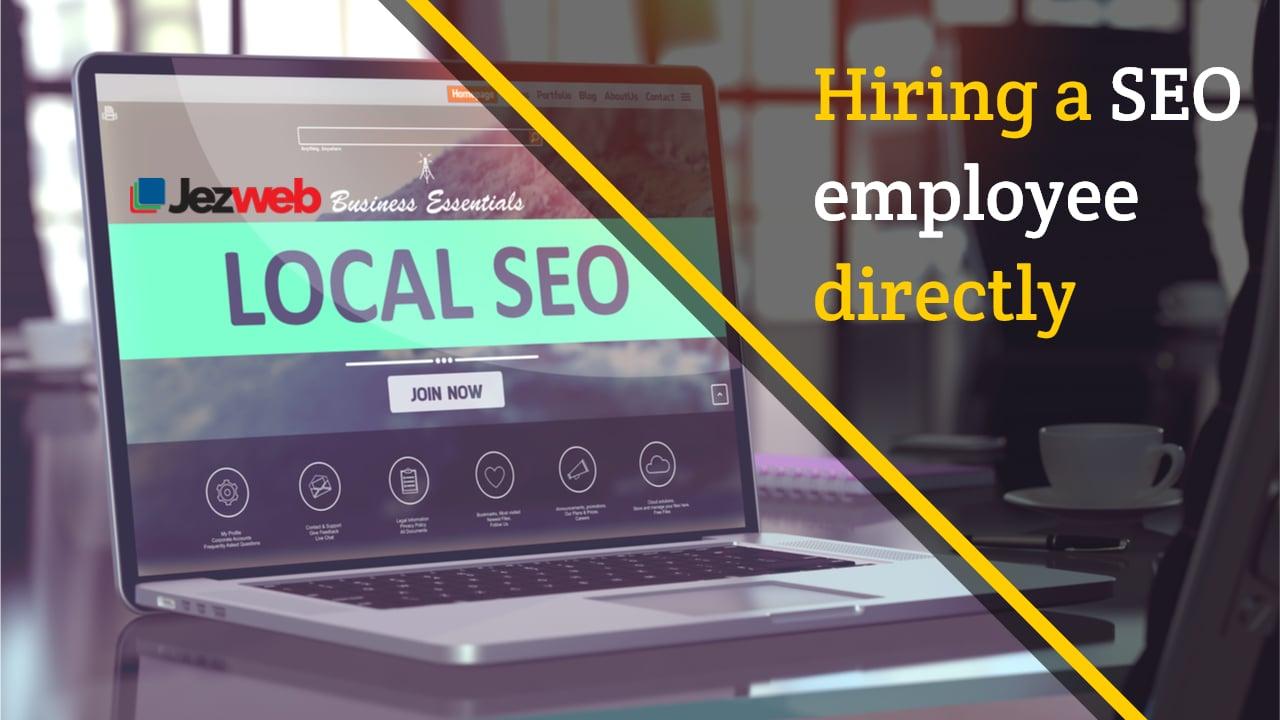 Hiring an Employee versus Hiring an SEO Agency -