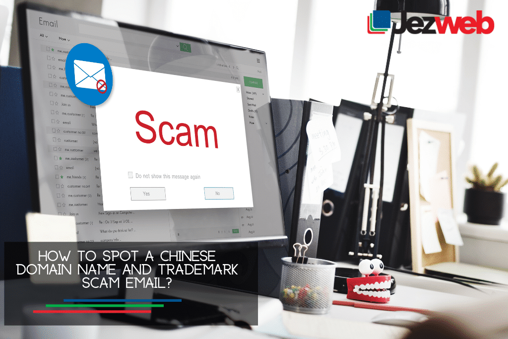Chinese Domain Name and Trademark Scam -