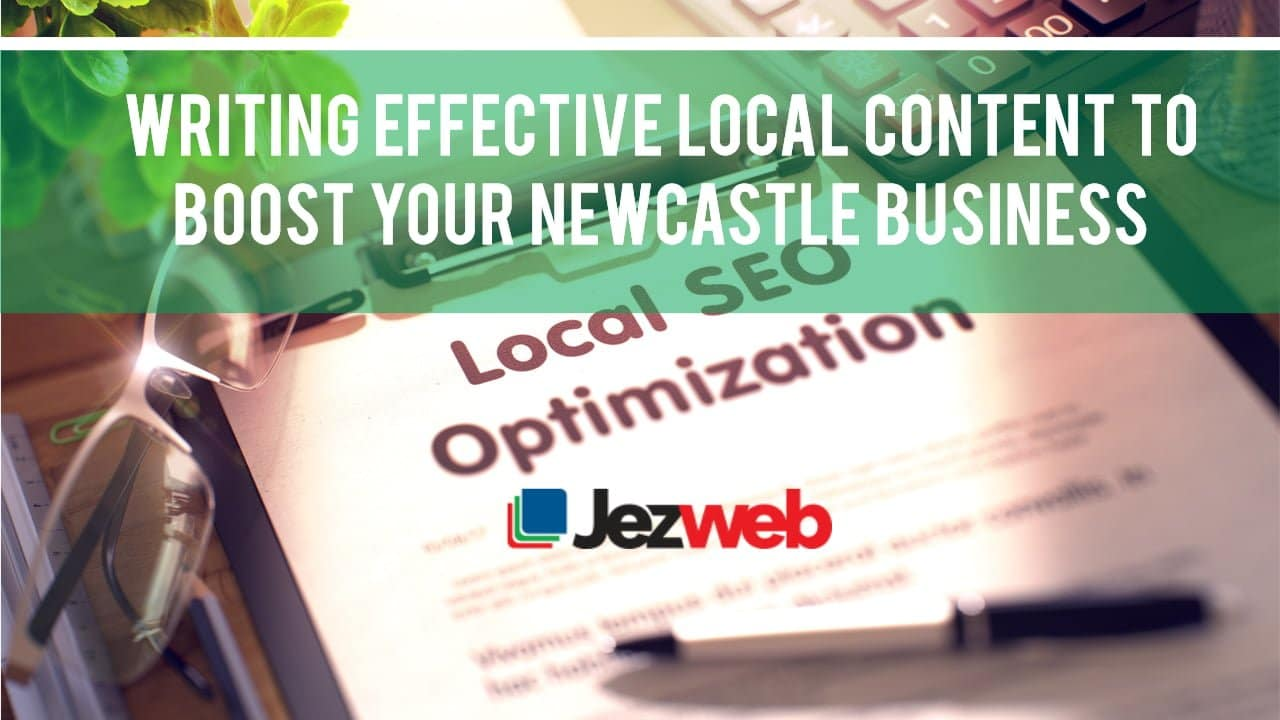 Local Content to Boost Local Business SEO in Newcastle -