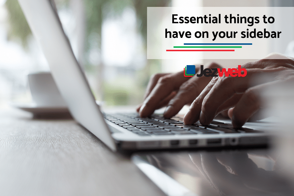 What Should Be On Your Sidebar? -
