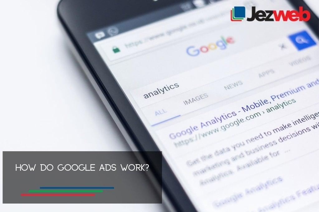How do Google Ads work