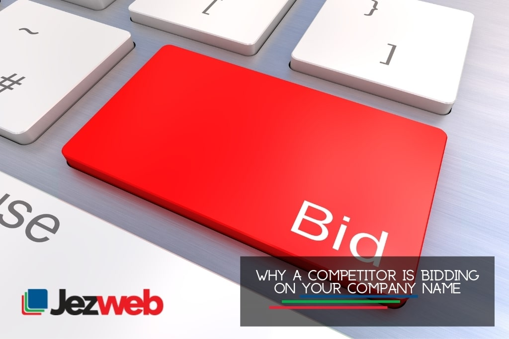 Why a competitor is bidding on your company name
