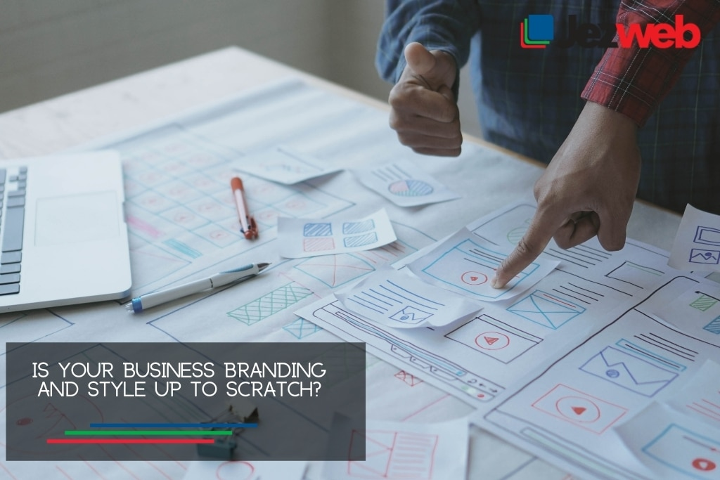 Is your business branding and style up to scratch