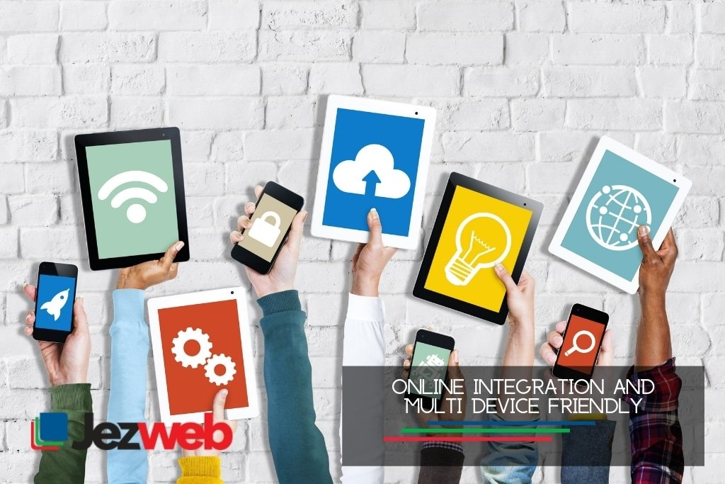 Online integration and multi device friendly