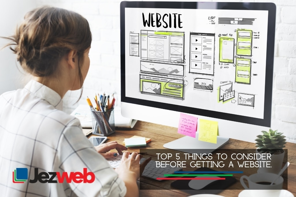 Top 5 Things to Consider Before Getting a Website