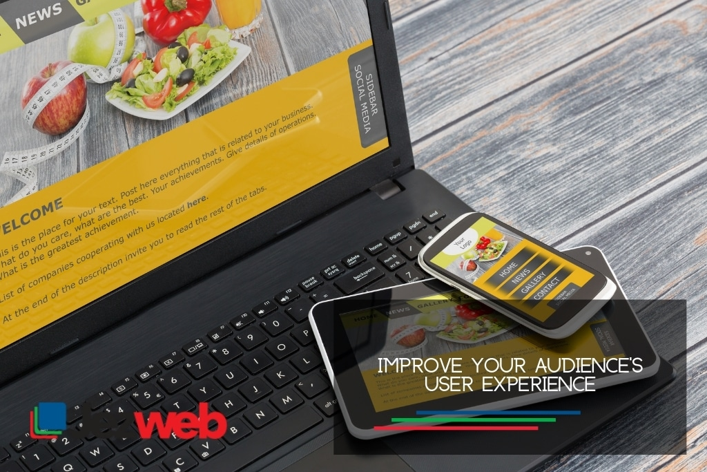 Improve your audience's user experience