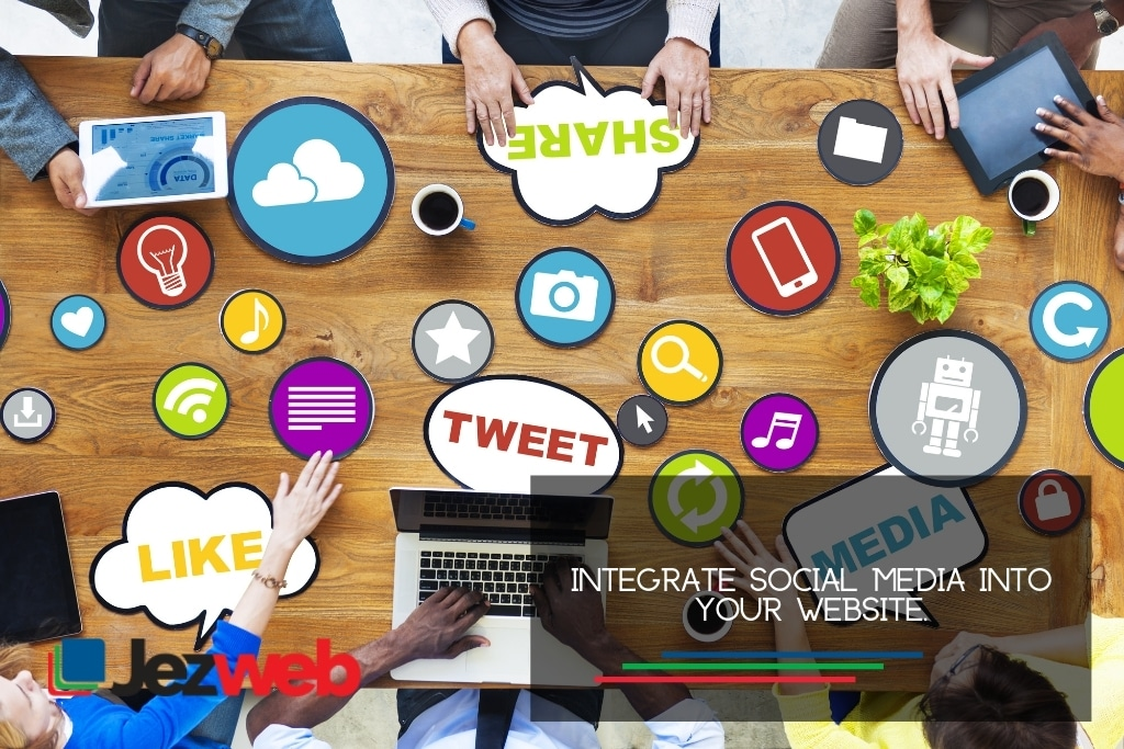 Integrate social media into your website.
