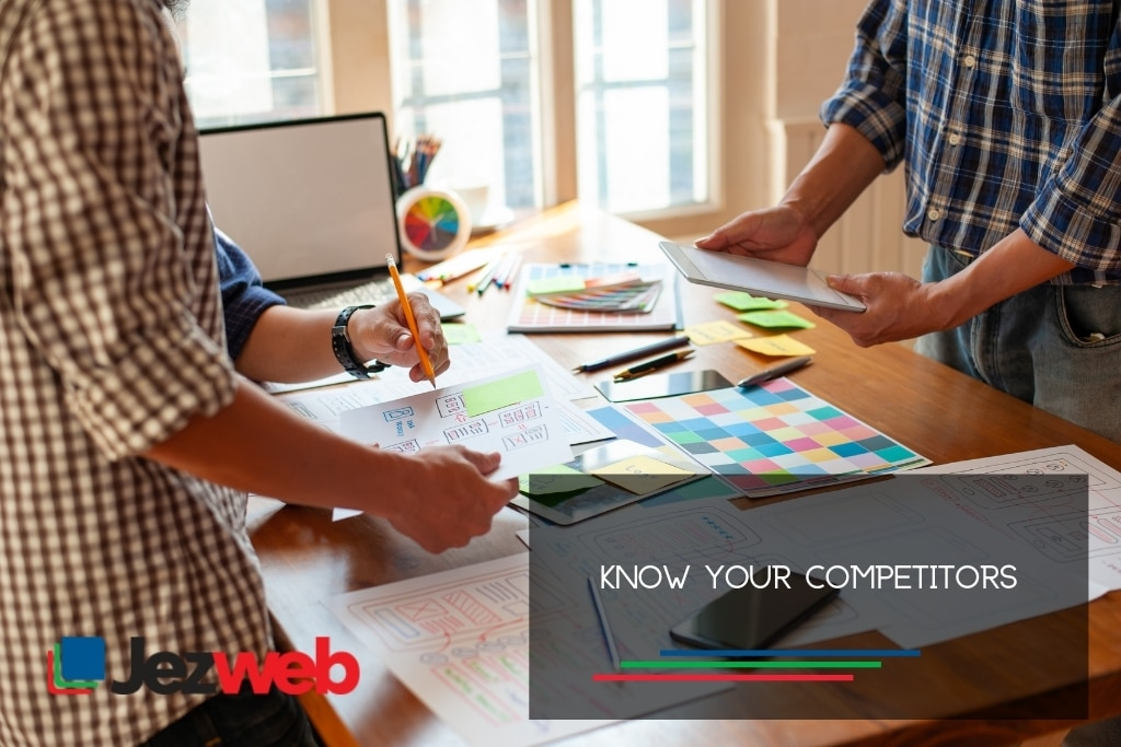Know your competitors