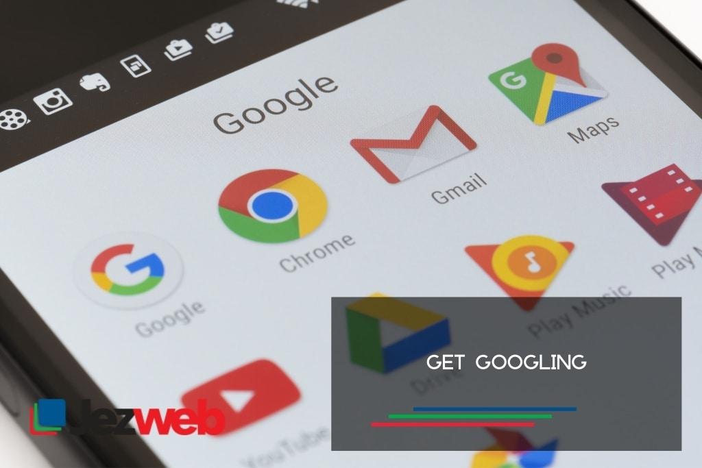 Get Googling
