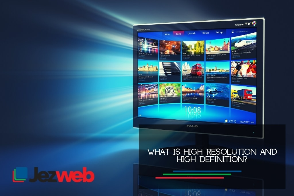 What is high resolution and high definition