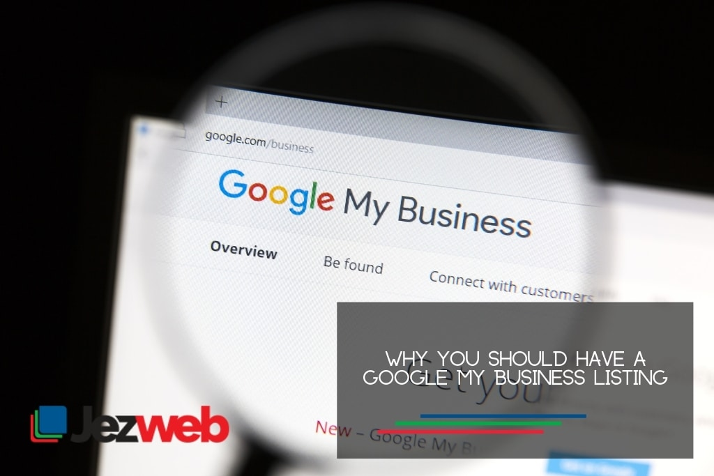 Why you should have a Google My Business Listing