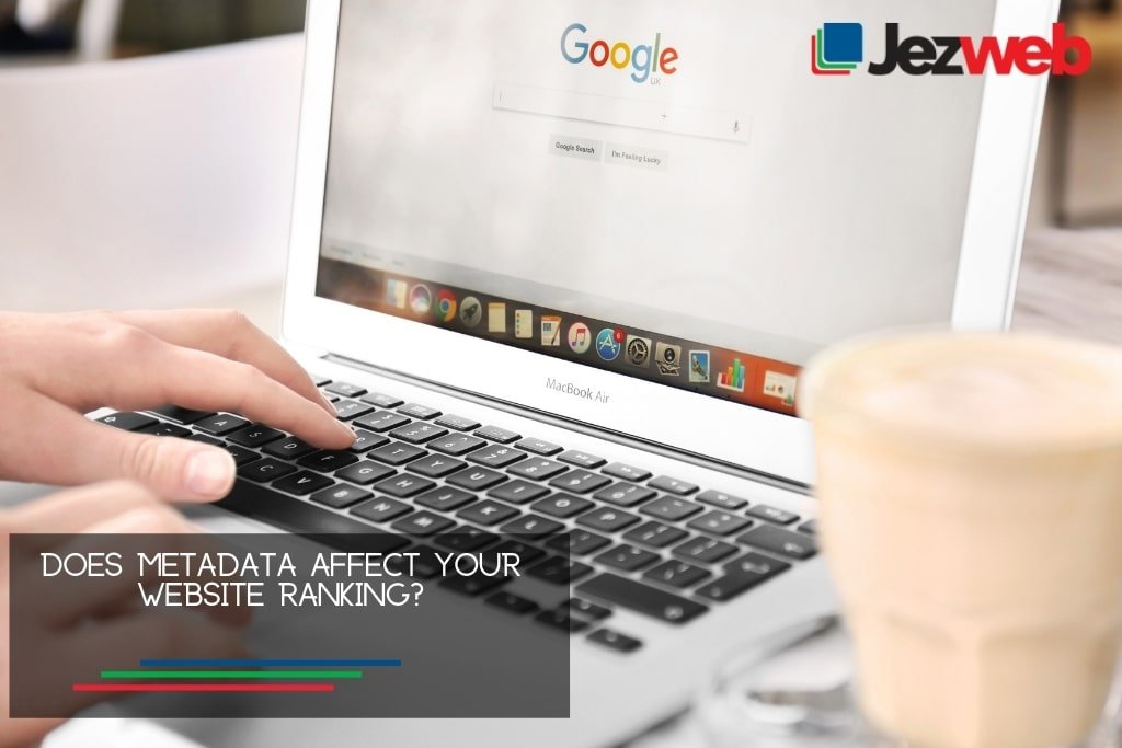 Does metadata affect your website ranking?