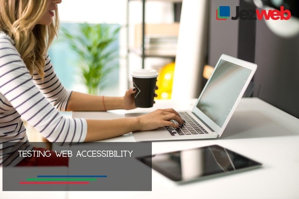 Testing Web Accessibility