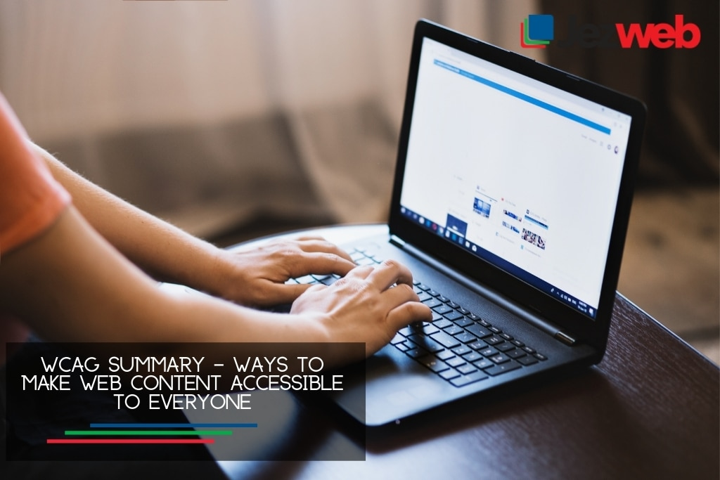 WCAG Summary – Ways to Make Web Content Accessible to Everyone
