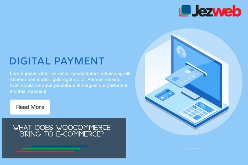 What does WooCommerce bring to e-commerce?