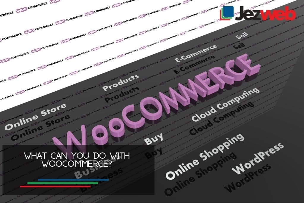 What Can You Do with WooCommerce?