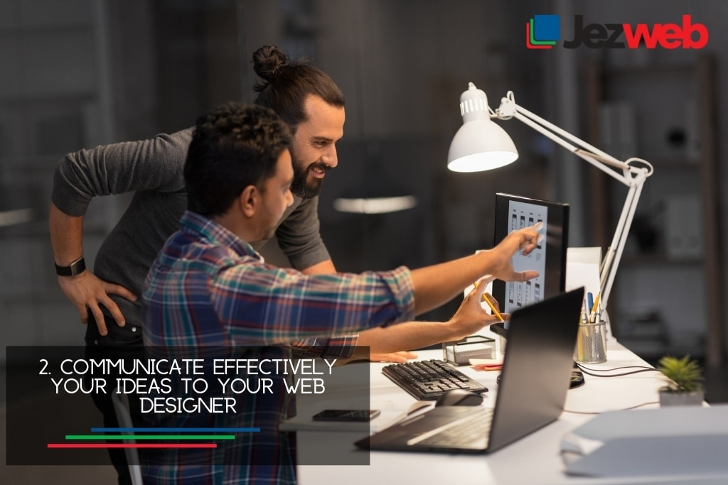 Communicate effectively your ideas to your web designer