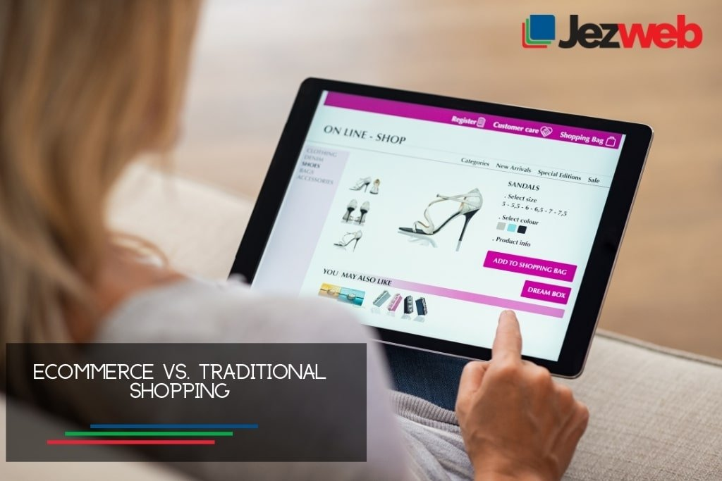 Ecommerce vs. Traditional Shopping