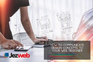 How to communicate design concepts to your web designer